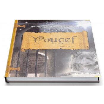 Histoires Des Prophètes Racontées Par Le Coran - Tome 4 : Youcef - Edition Pixel Graf