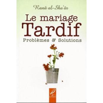 Le Mariage Tardif - Edition Al Hadith