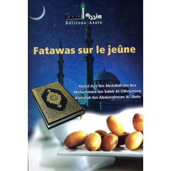 Fatawa sur le jeûne - Edition Assia