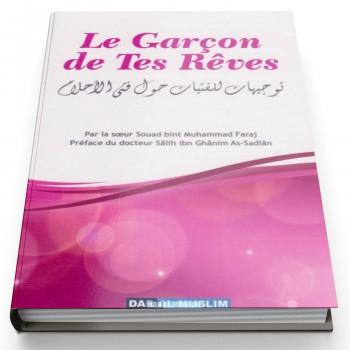 Le Garçon de Tes Rêves - Edition Dar Al Muslim