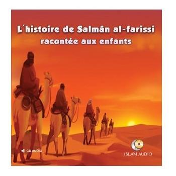 L'histoire de Salmân Al Farissi Racontée Aux Enfants - Islam Audio