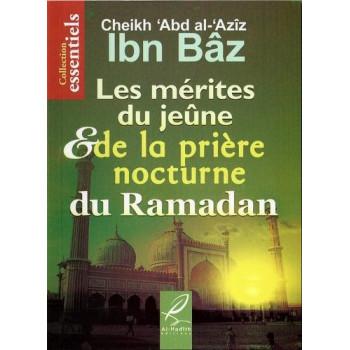 Les Mérites du Jeûne et de la Prière Nocturne du Ramadan - Edition Al Hadith