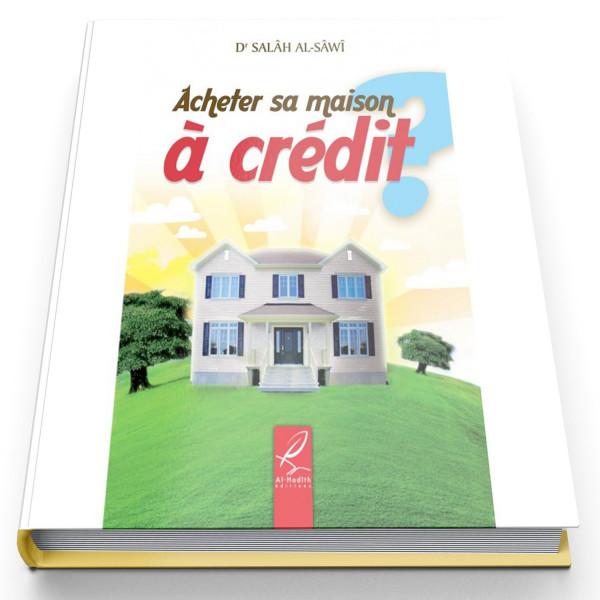 Acheter sa maison cr dit edition al hadith al hidayah for Acheter sa maison