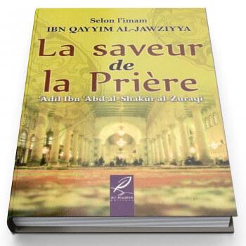 La Saveur de la Prière - Ibn Qayyim - Edition Al Hadith