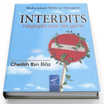 Interdits Négligés Par Les Gens - Edition Al Hadith