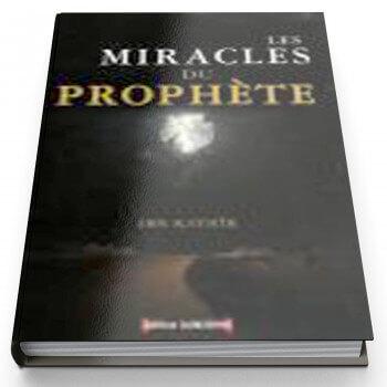 Les Miracles du Prophète - Edition Al Madina
