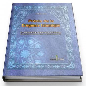 Précis de la Croyance Islamique - Edition Assia
