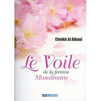 Le Voile de La Femme Musulmane - Edition Dar Al Muslim