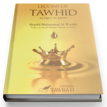 Leçons de Tawhid - Edition Tawbah