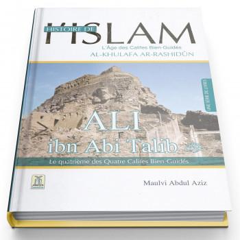 Ali Ibn Talib - Histoire de l'Islam - Edition Daroussalam