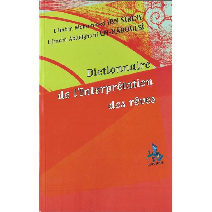 dictionnaire de l 39 interpr tation des r ves edition universelle al hidayah. Black Bedroom Furniture Sets. Home Design Ideas