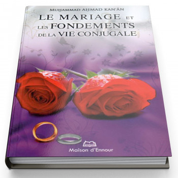 Le Mariage et Les Fondements de la Vie Conjugale - Edition Ennour
