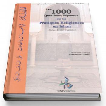 Les 1000 QuestionsRéponses Sur Les Pratiques Religieuses en Islam - Edition Universelle