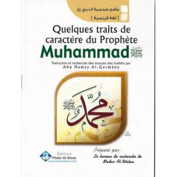 Quelques Traits De Caractère Du Prophète Muhammad - Edition Madar Al Watan