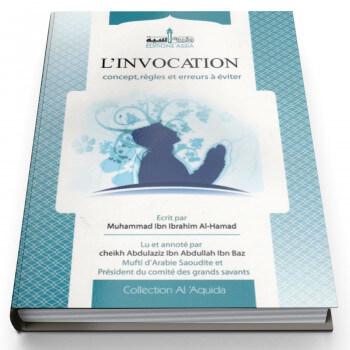 L'Invocation Concept, Règles et Erreurs à Eviter - Edition Assia