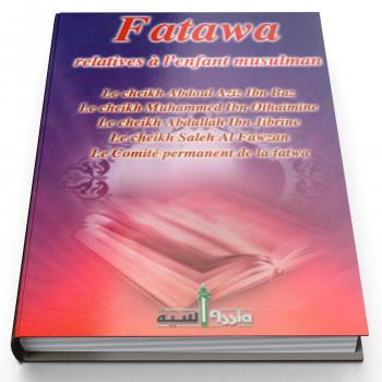 Fatawa Relatives à L'Enfants Musulman - Edition Assia
