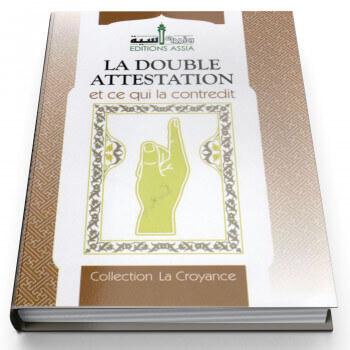 La Double Attestation et Ce Qui la Contrdit - Edition Assia