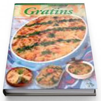Gratins - Recette Cuisine - Edition Universelle