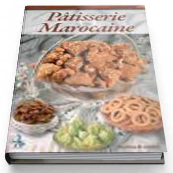 Pâtisserie Marocaine - Recette Cuisine - Edition Universelle