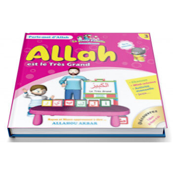 Allah est le Très Grand - Collection Parle Moi d'Allah - Edition Pixel Graf