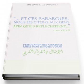 Explication des Paraboles dans le Noble Coran - Edition Dar Al Muslim
