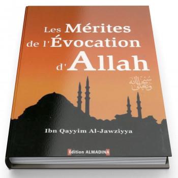 Les Mérites De L'Evocation D'Allah - Edition Al Madina