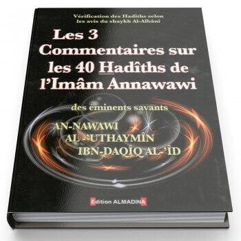 Les 3 Commentaires Sur Les 40 Hadiths De L'Imam Annawawi - Edition Al Madina