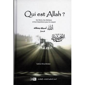 Qui est Allah ? - Edition I.I.P.H.