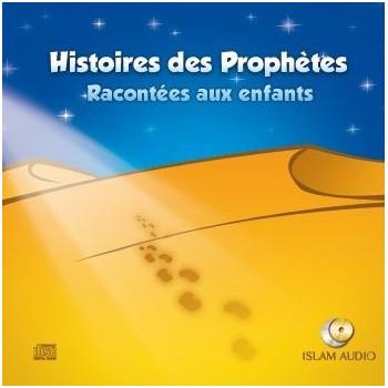 Histoires Des Prophètes Racontées Aux Enfants Volume 1 - Islam Audio