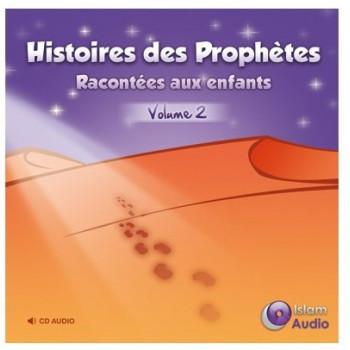 Histoires Des Prophètes Racontées Aux Enfants Volume 2 - Islam Audio