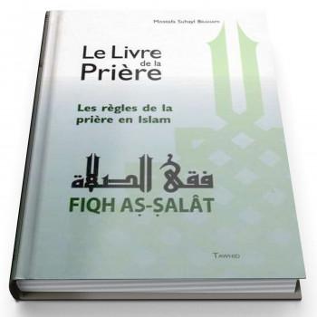 Fiqh Salat - Les règles de la prière - Edition Tawhid