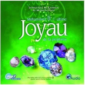 MP3 - Mohammed , L'Ultime Joyau De La Prophètie - Islam Audio
