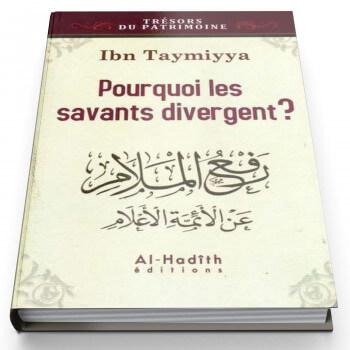 Pourquoi Les Savants Divergent ? - Edition Al Hadith