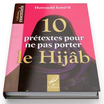 10 Prétextes Pour Ne Pas Porter Le Hijâb - Edition Al Hadith