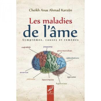 Les Maladies De L'Âme - Edition Al Hadith