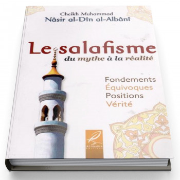 Le Salafiyya Du Mythe à La Realité - Edition Al Hadith