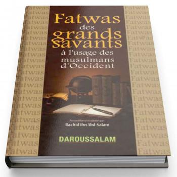 Fatwas Des Grands Savant - Edition Daroussalam