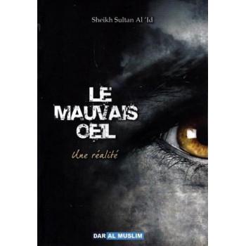 Le Mauvais Oeil Une Réalité - Edition Dar Al Muslim