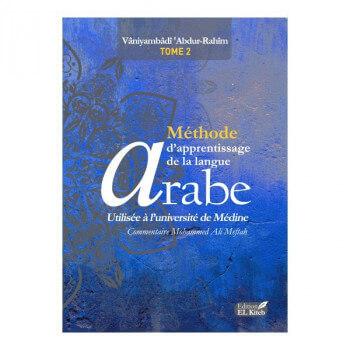 Tome de Medine 2 - Bilingue - Méthode d'Apprentissage de Langue Arabe Tome II, 4ème Edition - Edition El Kiteb
