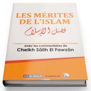 Les Mérites De L'Islam - Edition Dar Al Muslim