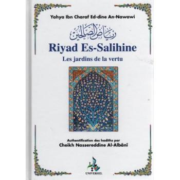 Riyâd As-Salihine de l'Imam Al Nawawi - Les Jardins des Vertus - Format de Poche En Français - Edition Universelle