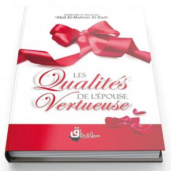 Les Qualités de L'épouse Vertueuse - Edition Ibn Al Qayyim