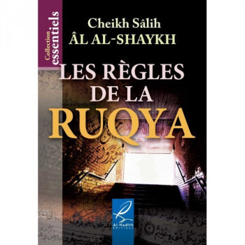 Les Règles De La Ruqya - Edition Al Hadith