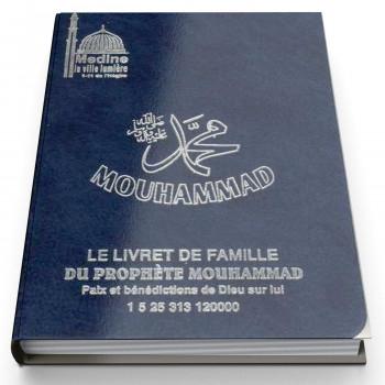 Le Livret de Famille du Prophète Mouhammad (paix et bénédictions d'Allah sur lui) - Passeport - 1394