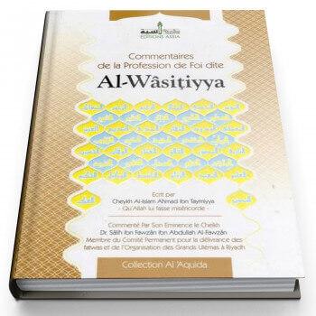 Commentaires de la Profession de Foi dite Al-Wasitiyya - Edition Assia