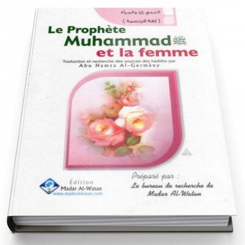 Le Prophète Muhammad et la femme - Edition Madar Al Watan