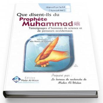 Que disent-ils du Prophète Muhammad - Edition Madar Al Watan