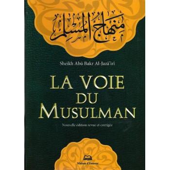 La Voie Du Musulman de Poche Uniquement en Français - Edition Ennour