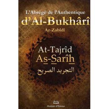 L'Abrégé De L'Authentique D'Al-Bukhârî - Edition Ennour