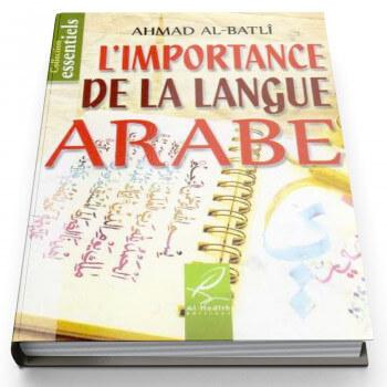 L'Importance De La Langue Arabe - Edition Al Hadith